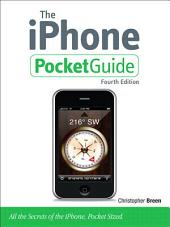 The iPhone Pocket Guide: Edition 4