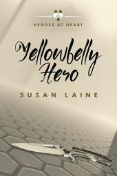 Yellowbelly Hero