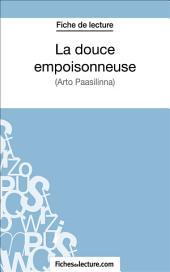 La douce empoisonneuse: Analyse complète de l'œuvre
