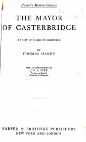 The Mayor of Casterbridge: A Story of a Man of Character