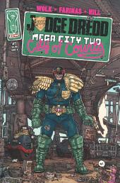 Judge Dredd: Mega-City Two #1