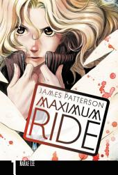 Maximum Ride: The Manga: Volume 1