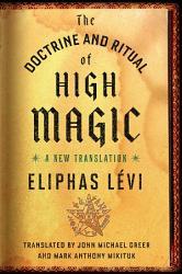 The Doctrine And Ritual Of High Magic Book PDF