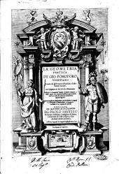 La geometria prattica di Gio. Pomodoro venetiano, cauata da gl'elementi d'Euclide, e d'altri famosi autori, coll'espositione di Gio. Scala matematico. Ridotta in cinquanta tauole, scolpite in rame, ..