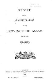 Report on the Administration of the Province of Assam