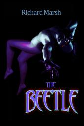 The Beetle: (Annotated)