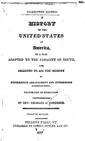 A history of the United States of America: on a plan adopted to the capacity of youth ...