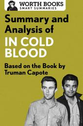 Summary and Analysis of In Cold Blood: A True Account of a Multiple Murder and Its Consequences: Based on the Book by Truman Capote
