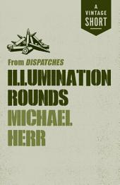 Illumination Rounds: from Dispatches