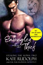 Entangled with the Thief: a Shifter Paranormal Romance
