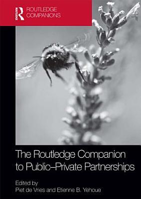 The Routledge Companion to Public private Partnerships PDF