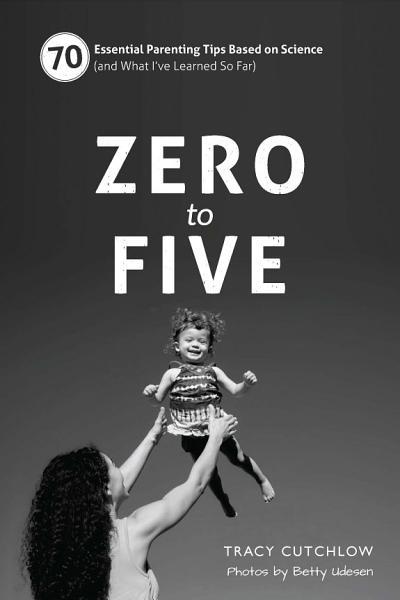 Download Zero to Five Book