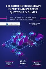 CBE Certified Blockchain Expert Exam Practice Questions & Dumps