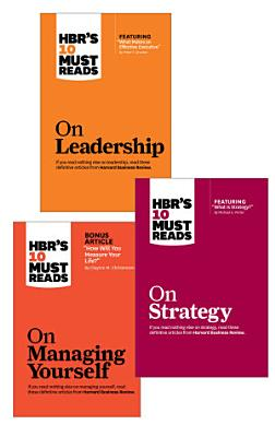 HBR s 10 Must Reads Leader s Collection  3 Books  PDF
