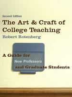 The Art and Craft of College Teaching  Second Edition PDF