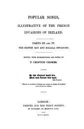 Popular Songs, Illustrative of the French Invasions of Ireland: ¬The Bantry Bay and Killala invasions, Volumes 3-4