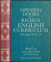 Opening Doors to a Richer English Curriculum for Ages 10 to 13  Opening Doors series  PDF
