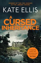 A Cursed Inheritance: Number 9 in series, Book 9