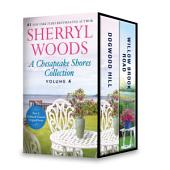 A Chesapeake Shores Collection Volume 4: Dogwood Hill\Willow Brook Road