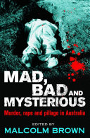 Mad Bad And Mysterious