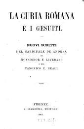 La curia Romana e i Gesuiti, nuovi scritti del cardinale de Andrea, di F. Liverani e del canonica E. Reali