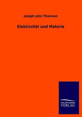 Elektrizit  t und Materie PDF