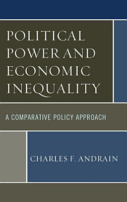 Political Power and Economic Inequality PDF