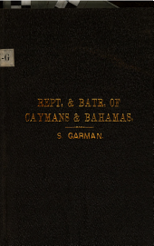 Reptiles and Batrachians from the Caymans and the Bahamas