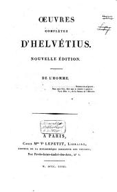 Oeuvres complètes d'Helvétius: Volume2