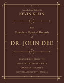 The Complete Mystical Records of Dr  John Dee  3 Volume Set
