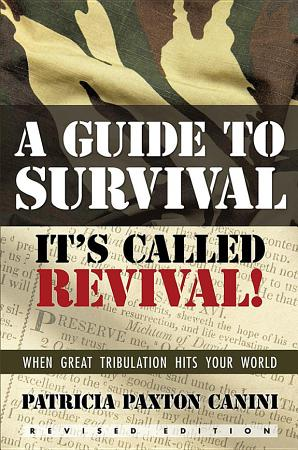 A Guide to Survival  It   s Called Revival  PDF