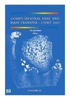 Computational heat and mass transfer     CHMT 2001  Vol II PDF