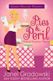 Pies & Peril: Culinary Competition Mysteries book #1