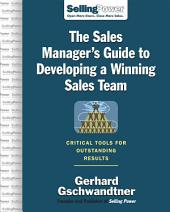 The Sales Manager's Guide to Developing A Winning Sales Team