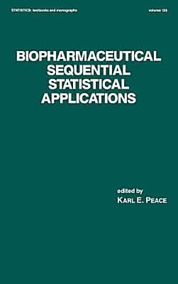 Biopharmaceutical Sequential Statistical Applications PDF