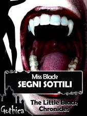 Segni sottili - The Little Black Chronicles 4 antologia