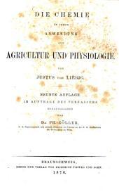 Die Chemie in ihrer Anwendung auf Agricultur und Physiologie