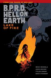B.P.R.D. Hell on Earth Volume 8: Lake of Fire: Volume 8