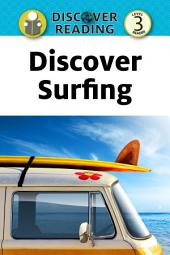 Discover Surfing: Level 3 Reader