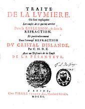 Traité de la lumière: avec un Discours de la cause de la pesanteur
