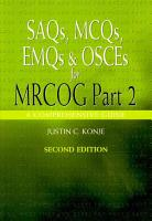 SAQs  MCQs  EMQs and OSCEs for MRCOG Part 2  Second edition PDF