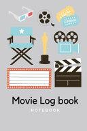 Movie Log Book Notebook