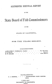 Biennial Report of the State Board of Fish Commissioners of the State of California