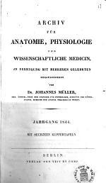 Archiv Für Anatomie, Physiologie, und Wissenschaftliche Medicin