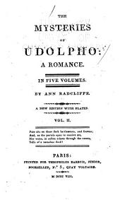 The Mysteries of Udolpho: A Romance, Volume 2