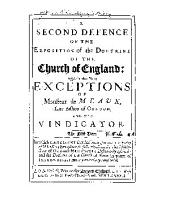 A Second Defence of the Exposition of the Doctrine of the Church of England: Against the New Exceptions of Monsieur de Meaux, Late Bishop of Condom, and His Vindicator ...
