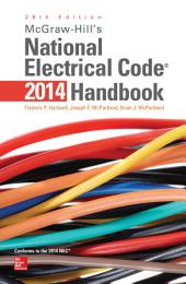 McGraw-Hill's National Electrical Code 2014 Handbook, 28th Edition: Edition 28