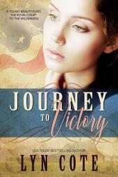 Journey to Victory: Sweeping Historical Saga of Young America