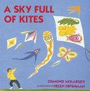 A Sky Full of Kites