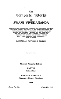 The Complete Works of the Swami Vivekananda  Comprising All His Lectures  Addresses and Discourses Delivered in Europe  America and India PDF